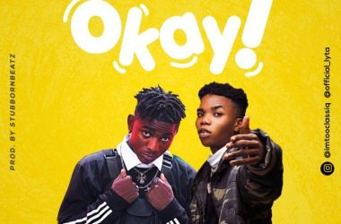 TooClasiq ft. Lyta – Okay