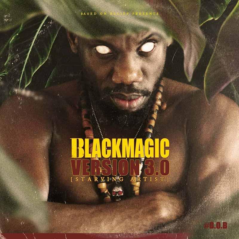 BlackMagic – Starving Artist