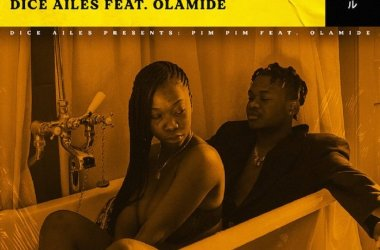 Dice Ailes ft. Olamide – Pim Pim