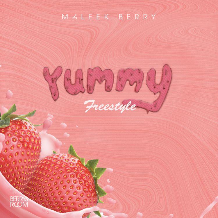 Maleek Berry – Yummy Freestyle