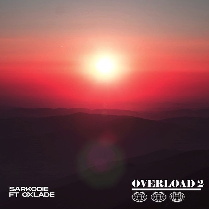 Sarkodie Ft. Oxlade – Overload 2