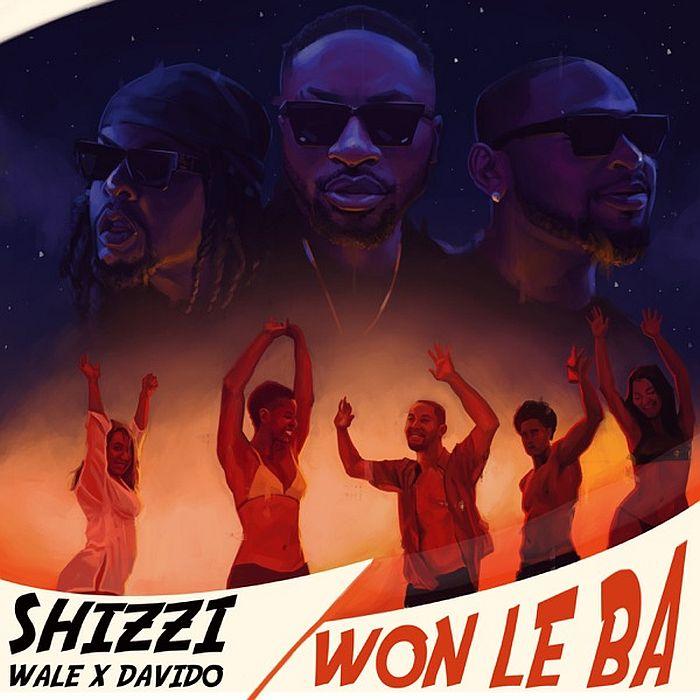 Shizzi ft. Wale x Davido – Won Le Ba
