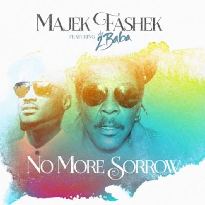 Majek Fashek ft. 2Baba – No More Sorrow