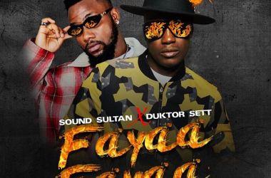 Sound Sultan x Duktor Sett – Fayaa Fayaa