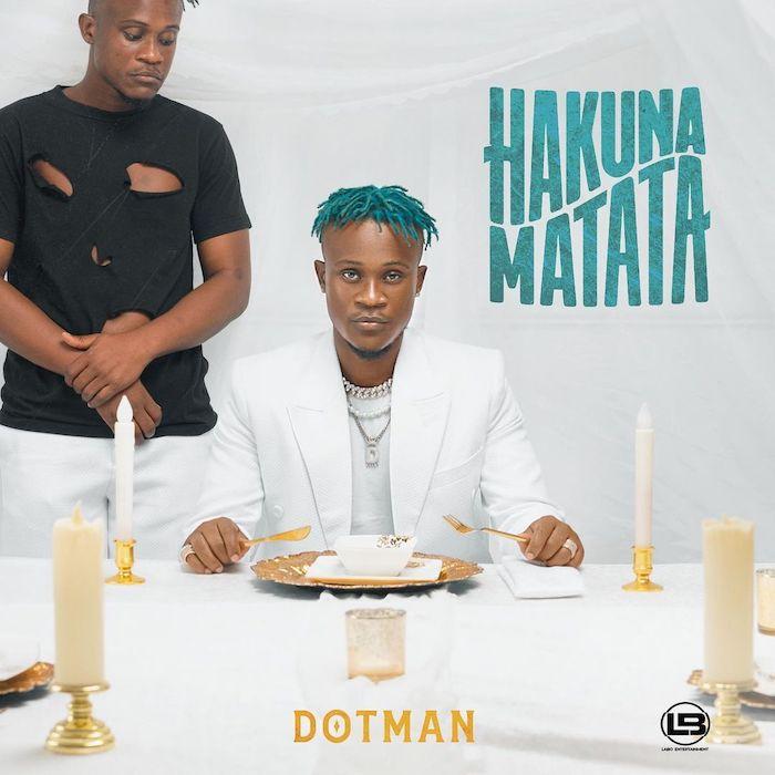"Dotman Releases ""Hakuna Matata"" Album"
