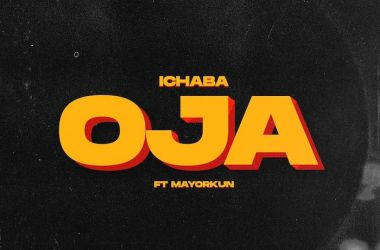 Ichaba ft. Mayorkun – Oja