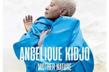 "Angélique Kidjo Drops Star-Studded Album ""Mother Nature"""