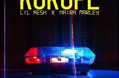 Lil Kesh x Naira Marley – Korope