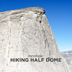 Photo Diary: Hiking to Half Dome Yosemite National Park
