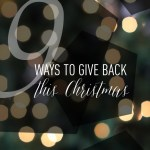 9 Simple Ways To Give Back This Christmas