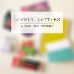 Lovely Letters – Sign Up for Your Blogger Pen Pals Now!