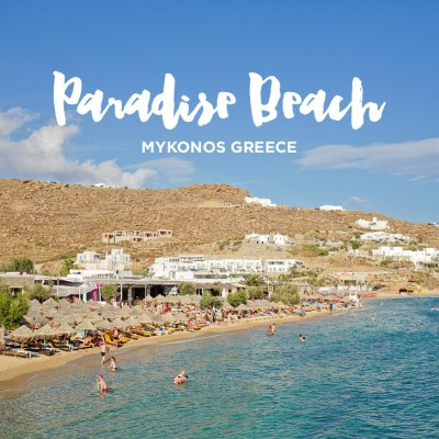 Paradise Beach Mykonos Greece (Best Beaches in Mykonos).