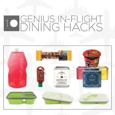 10 Genius Travel Hacks for In Flight Dining.