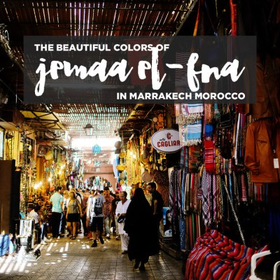 The Beautiful Colors of Place Jemaa el Fna Marrakech Market (Things to Do in Morocco).
