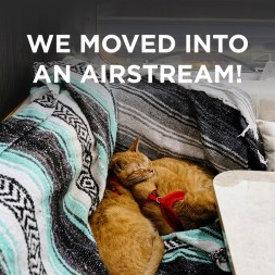 We Moved into an Airstream!