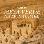 7 Things You Can't Miss in Mesa Verde National Park