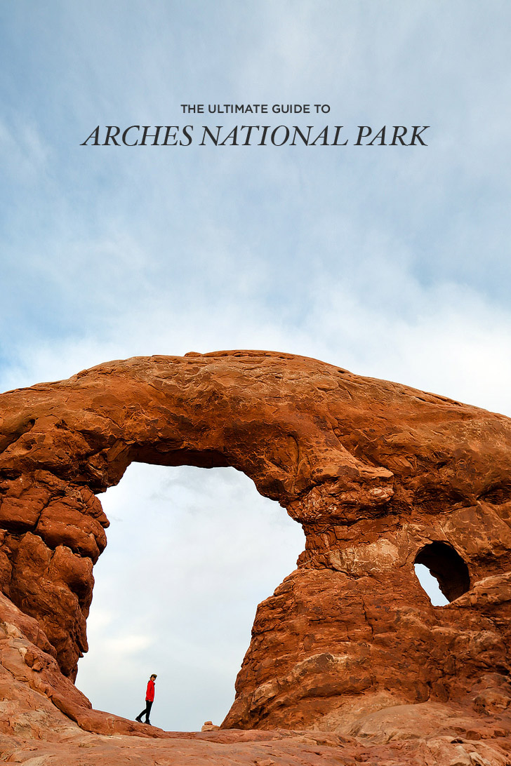 The Ultimate Guide to Arches National Park // localadventurer.com