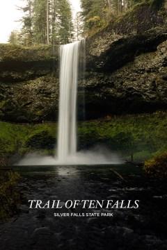 Photo Guide: Trail of Ten Falls Silver Falls State Park Oregon // localadventurer.com