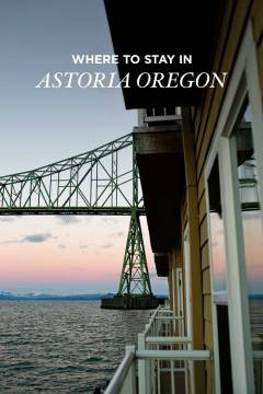 Where to Stay in Astoria OR // localadventurer.com