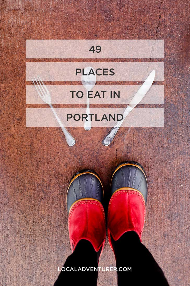 The Ultimate Portland Food Bucket List - 49 Best Places to Eat from cheap eats to fine dining and everything in between // localadventurer.com