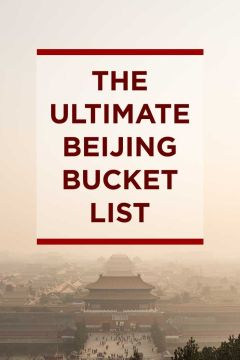The Ultimate Beijing Bucket List - from the popular spots everyone has to do at least once to the spots a little more off the beaten path. // localadventurer.com