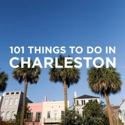 101 Things to Do in Charleston SC Bucket List