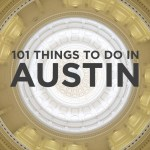 101 Things to Do in Austin Bucket List