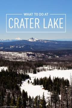 What to Do at Crater Lake National Park Oregon - Best Hikes, Ski Trails, Winter vs Summer Activities, Accommodations, etc // localadventurer.com