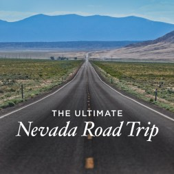 Nevada Road Trip – Best Places to Visit in Nevada