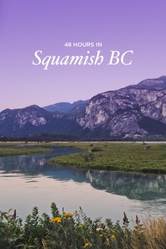 Your Essential Guide to Squamish Attractions, BC Canada // localadventurer.com