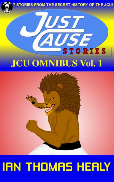 JCU Omnibus Vol. 1 (JCU Bonus #1)