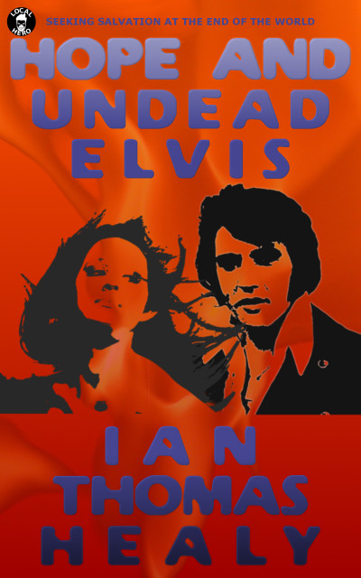 Hope and Undead Elvis