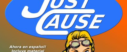 just cause, jsut cause universe, ian thomas healy, superheroes, espanol, translations