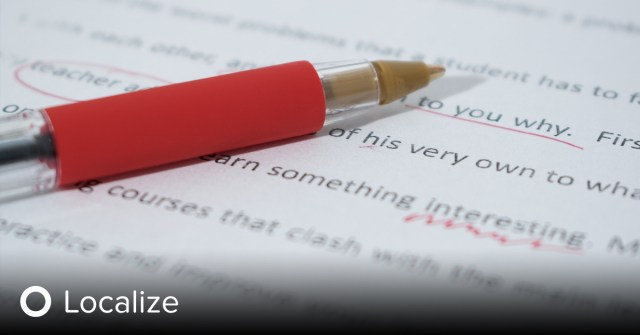 paper with red proofreading marks and a red pen. The Dangers of Not Proofreading Automatically Localized Websites