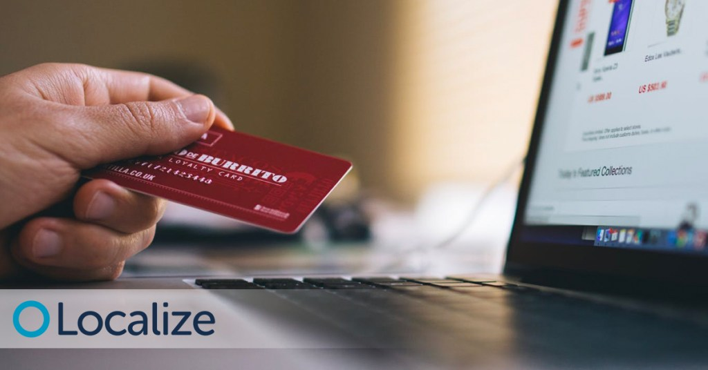 Why It's Important To Localize Your E-Commerce Website 1