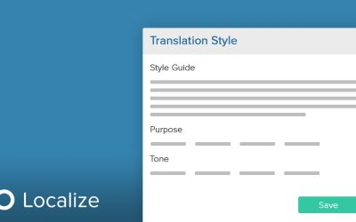 Six Key Benefits of Using a Localization Style Guide