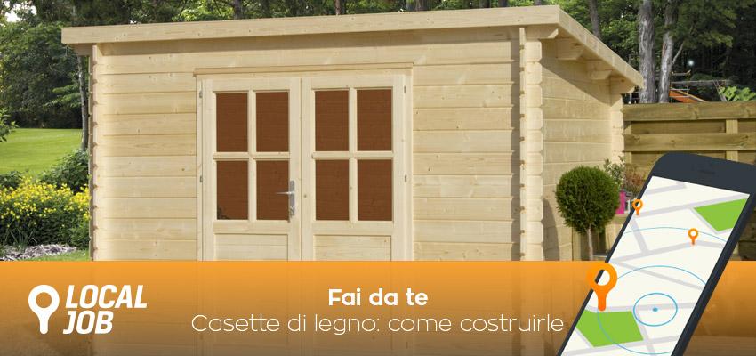 Come costruire una casetta in legno con il fai da te for Costruire una casa in legno