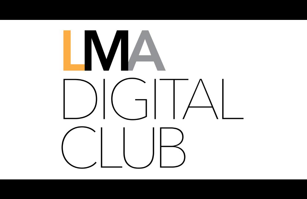 LMA Digital Club