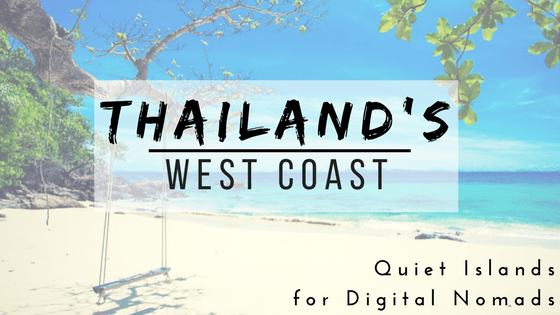 Guest Post | Best Quiet Islands in Thailand for Digital Nomads