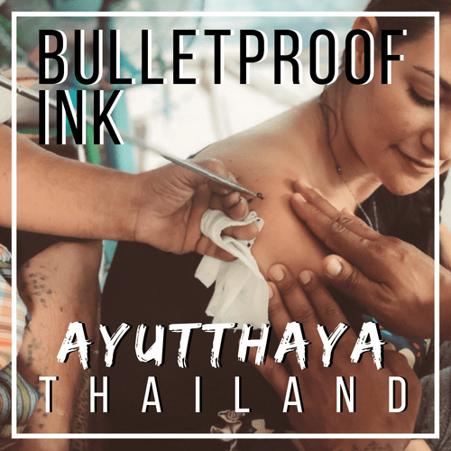 Bulletproof Ink Sak Yant Tattoos in Ayutthaya, Thailand