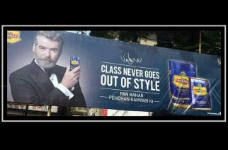 A banner of Pierce Brosnan's new paan masala ad. Picture Courtesy: Rabeel Tariq