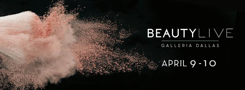 Beauty Live, Galleria Dallas