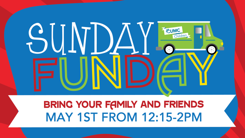 Sunday Funday Christ United Methodist Church Plano