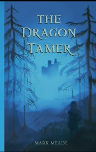 dragon tamer mark meade