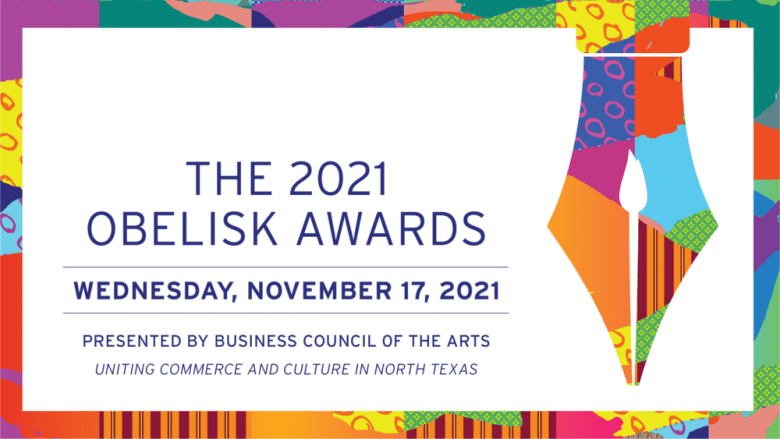 2021 obelisk awards presented by business council for the arts (bca), business council for the arts (bca), bca