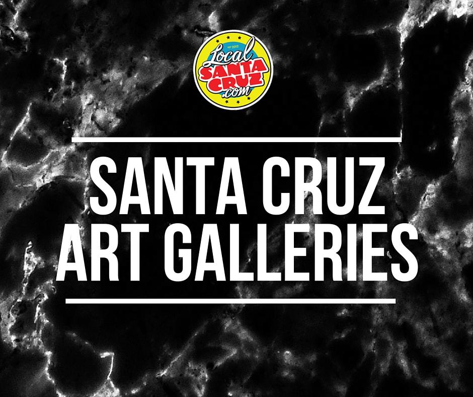 Santa Cruz Art Galleries