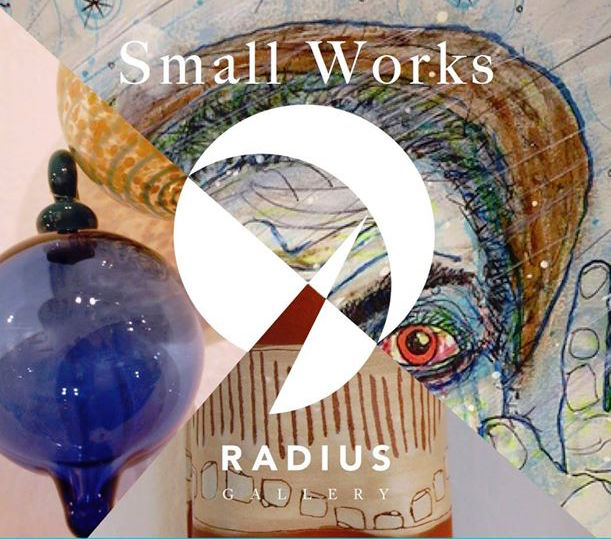 Small Works Exhibit at Radius Gallery