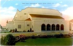 Santa Cruz Civic Auditorium - 1948