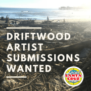 Driftwood Artist Submissions Wanted