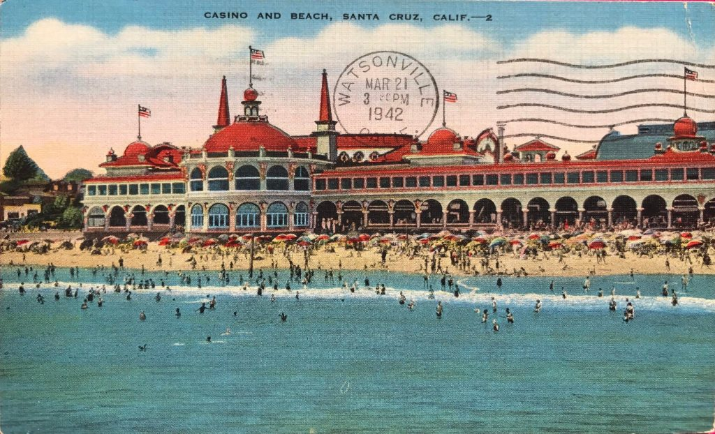 Postcard from - Casino and Beach, Santa Cruz, Calif - 2